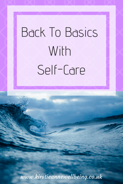 Back To Basics With Self-Care