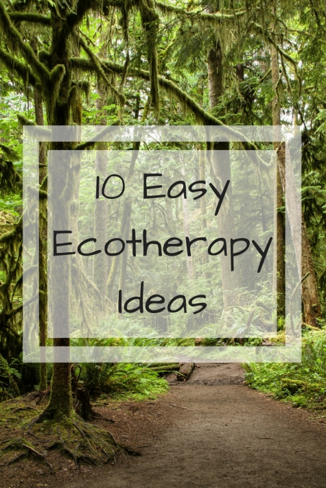 10 Easy Ecotherapy Ideas