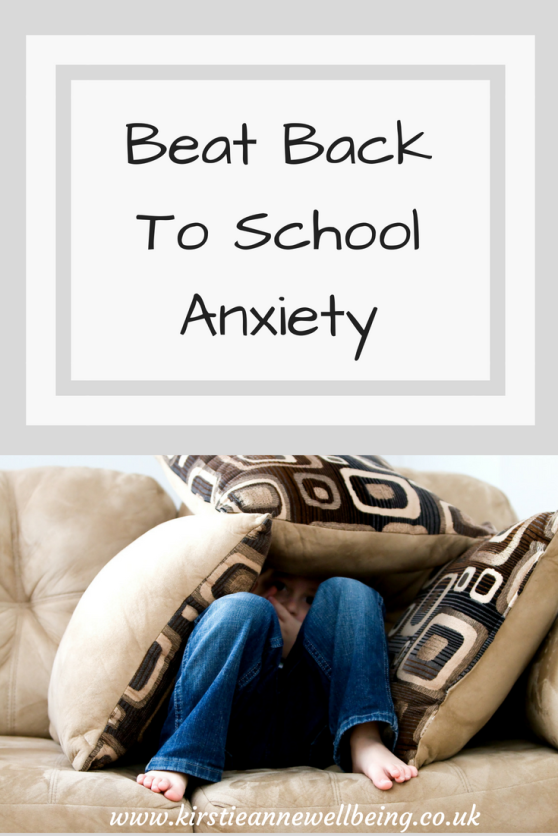 Beat Back To School Anxiety! 1